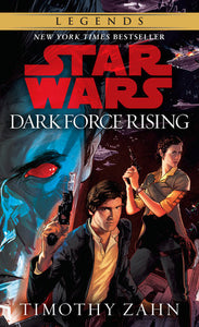 Star Wars Thrawn Trilogy #2: Dark Force Rising by Timothy Zahn - mmpbk