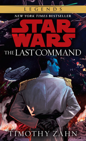 Star Wars Thrawn Trilogy #3: Last Command by Timothy Zahn - mmpbk