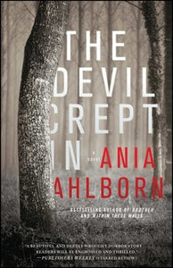 The Devil Crept In by Ania Ahlborn