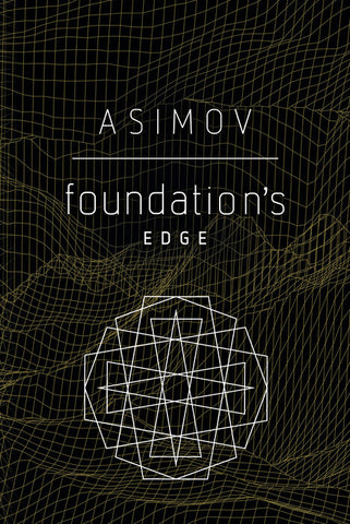 Foundation's Edge by Isaac Asimov - trade pbk