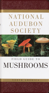 Audubon Field Guide to North American Mushrooms