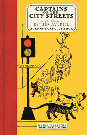 Jenny's Cat Club: Captains of the City Streets by Esther Averill
