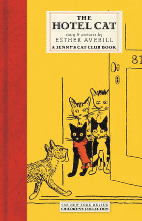 Jenny's Cat Club: The Hotel Cat by Esther Averill