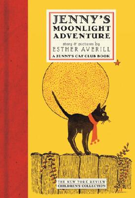 Jenny's Cat Club: Jenny's Moonlight Adventure by Esther Averill