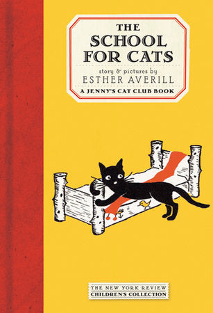 Jenny's Cat Club: The School for Cats by Esther Averill