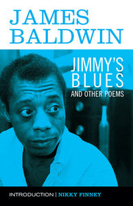 Jimmy's Blues & Other Poems by James Baldwin