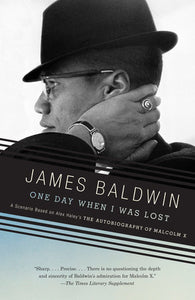 One Day When I Was Lost by James Baldwin