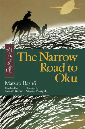 The Narrow Road to Oku by Matsuo Basho - illustrated!