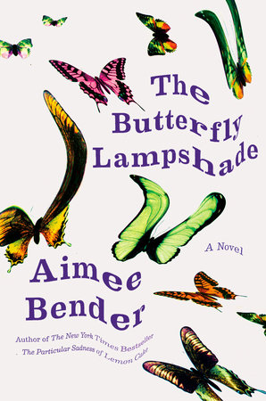 The Butterfly Lampshade by Aimee Bender - hardcvr