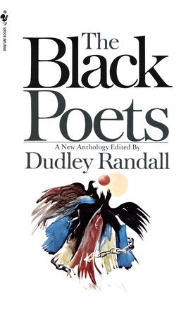 The Black Poets ed by Dudley Randall