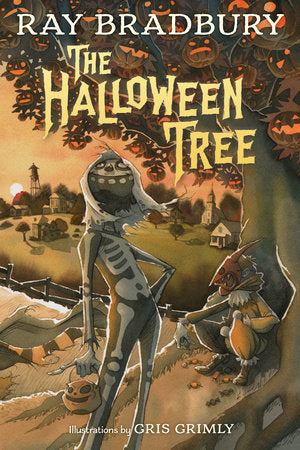 The Halloween Tree by Ray Bradbury & Gris Grimly