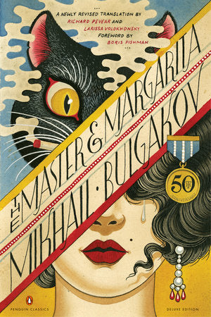 The Master & Margarita by Mikhail Bulgakov