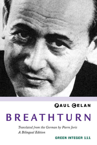 Breathturn by Paul Celan - Green Integer 111