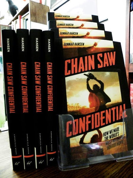 Chain Saw Confidential by Gunnar Hansen - SIGNED!