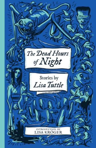Monster She Wrote #3: The Dead Hours of Night by Lisa Tuttle