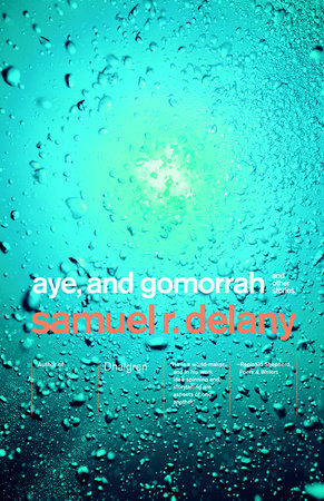 Aye, and Gomorrah by Samuel R. Delany