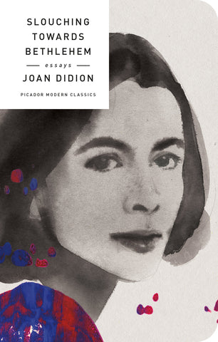 Slouching Towards Bethlehem by Joan Didion - hardcvr