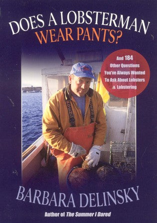 Does a Lobsterman Wear Pants? by Barbara Delinsky