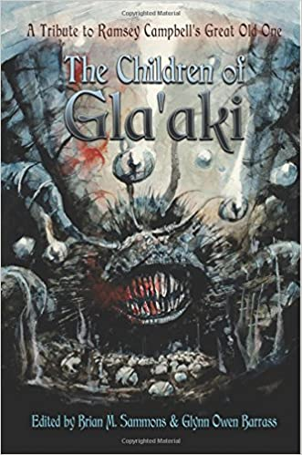 Children of Gla'aki: A Tribute to Ramsey Campbell's Great Old One