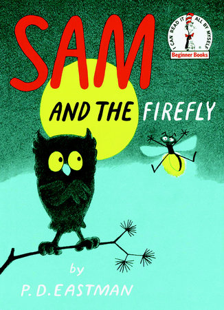 Sam and the Firefly by P.D. Eastman - hardcvr