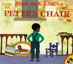 Peter's Chair by Ezra Jack Keats - pbk