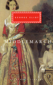 Middlemarch by George Eliot - hardcvr