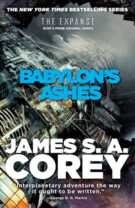 The Expanse #6 - Babylon's Ashes by James S.A. Corey