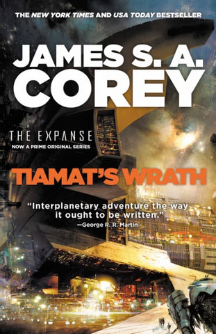 The Expanse #8 - Tiamat's Wrath by James S.A. Corey