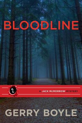 Jack McMorrow #2: Bloodline by Gerry Boyle