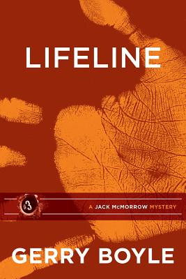Jack McMorrow #3: Lifeline by Gerry Boyle