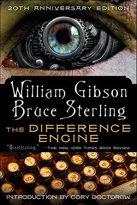 The Difference Engine by William Gibson & Bruce Sterling