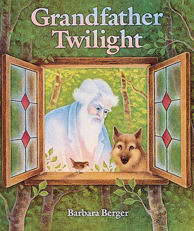 Grandfather Twilight by Barbara Berger - hardcvr