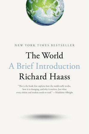 The World: A Brief Introduction by Richard Haass - hardcvr