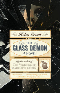 The Glass Demon by Helen Grant