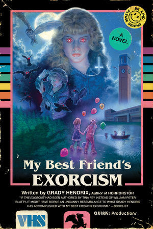 My Best Friend's Exorcism by Grady Hendrix, softcover