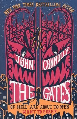 The Gates by John Connolly - hardcover