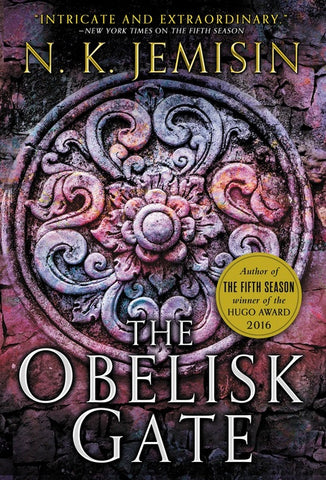 The Broken Earth Trilogy #2: The Obelisk Gate by N. K. Jemisin
