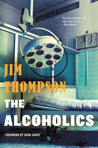The Alcoholics by Jim Thompson
