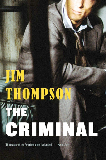 The Criminal by Jim Thompson