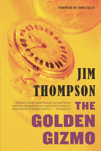The Golden Gizmo by Jim Thompson