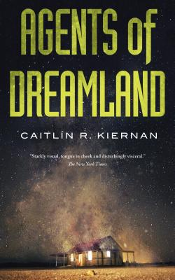 Tinfoil Dossier #1: Agents of Dreamland by Caitlin Kiernan