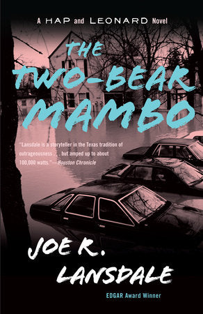 Hap & Leonard #3: The Two-Bear Mambo by Joe R. Lansdale
