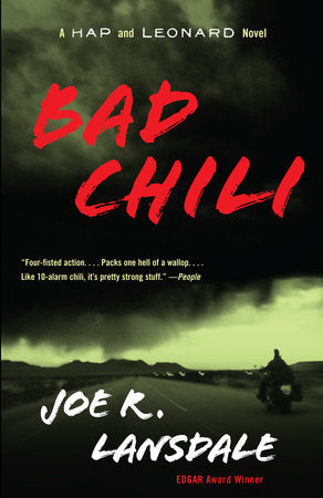 Hap & Leonard #4: Bad Chili by Joe R. Lansdale