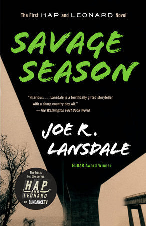 Hap & Leonard #1: Savage Season by Joe R. Lansdale - SIGNED!