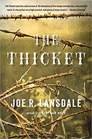 The Thicket by Joe R. Lansdale - SIGNED!