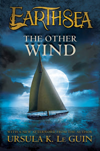 Earthsea #5: The Other Wind by Ursula K. Le Guin