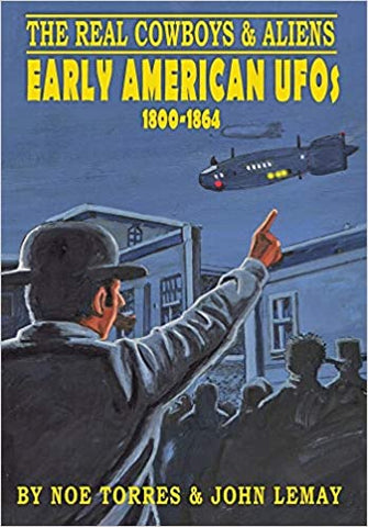 Early American UFOs by Noe Torres & John LeMay