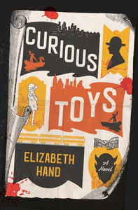 Curious Toys by Elizabeth Hand