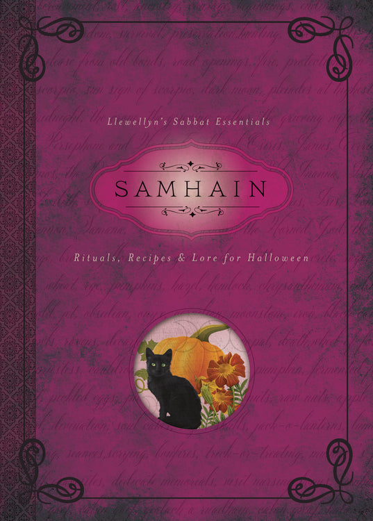Sabbat Essentials #6: Samhain: Rituals, Recipes & Lore for Halloween