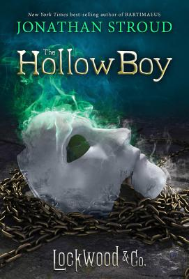 Lockwood & Co. #3: The Hollow Boy by Jonathan Stroud